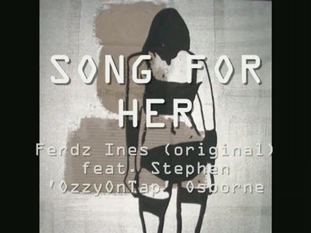 SONG FOR HER - Ferdz Ines (original) feat. OzzyOnTap