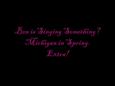 Ben Singing Something?
