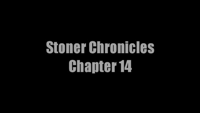 Stoner Chronicles 14 - Black Columbian