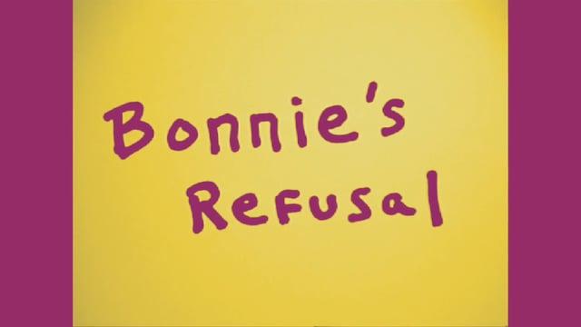Bonnie's Refusal
