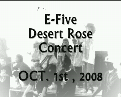 Desert Rose Concert - Oct 1st 2008