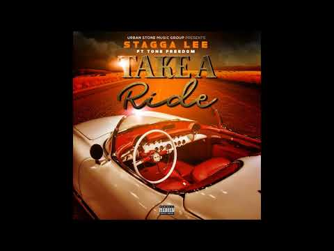 Stagga Lee Ft Tone Freedom - Take A Ride