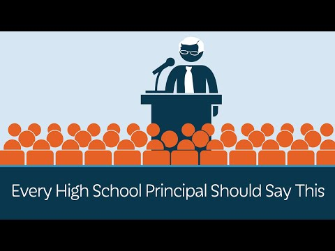 Every High School Principal Should Say This