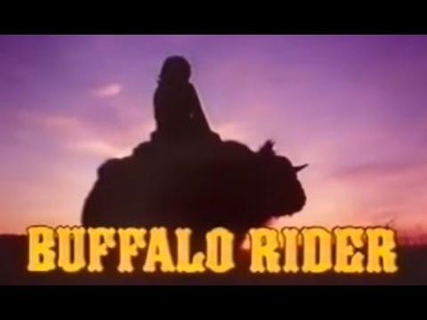 Buffalo Rider (Full Western Movie, Watch and Enjoy!)