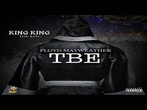 King King The King - Floyd Mayweather (TBE) Music Video Trailer