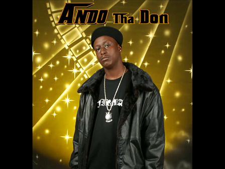 Ando Tha Don - Appreciation