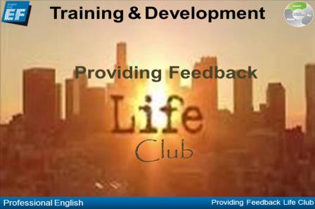 Providing Feedback Life Club