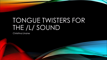 Tongue Twisters for the L Sound with Christina Linane