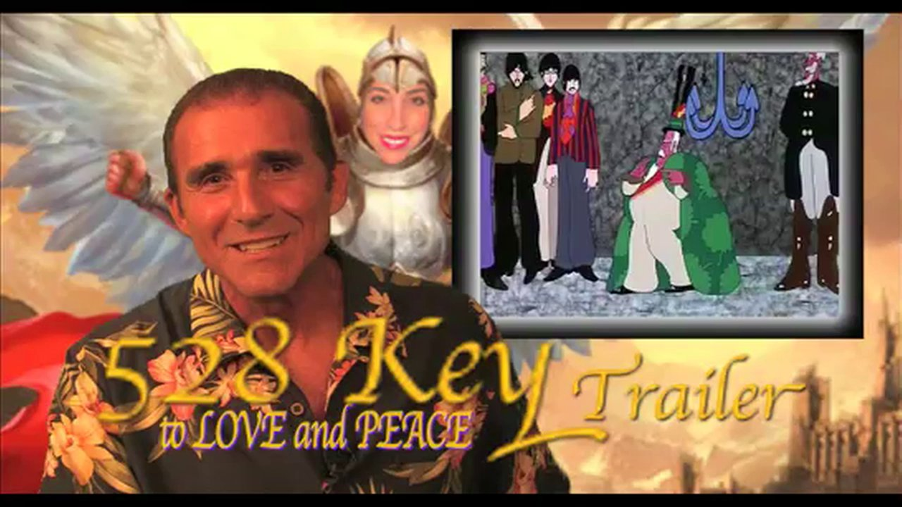 """""""528 KEY"""" to LOVE and PEACE Film Presentation Trailer by Dr. Leonard G. Horowitz"""