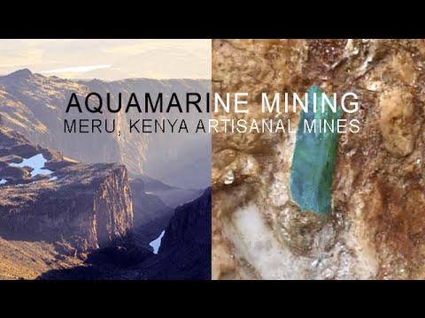Artisanal Aquamarine Mining in Meru, Kenya