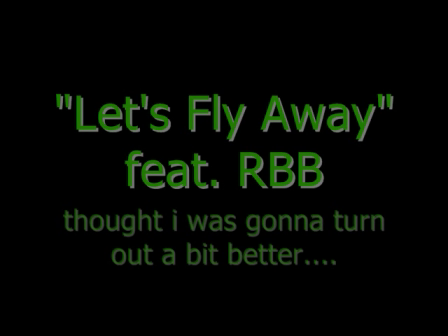 Lets Fly Away feat.RBB