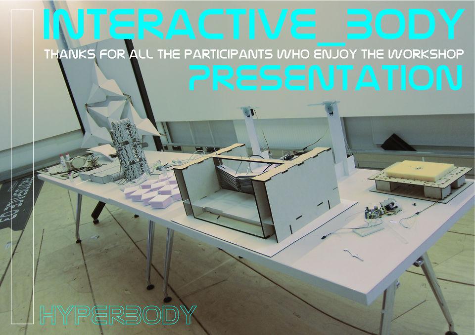 HyperBody_InteractiveBody Workshop_Presentation