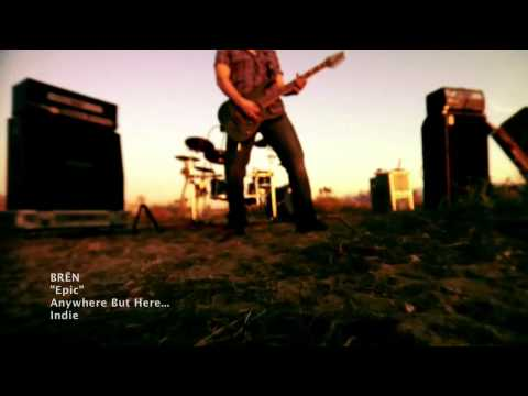 BREN - Epic (Single) Music Video