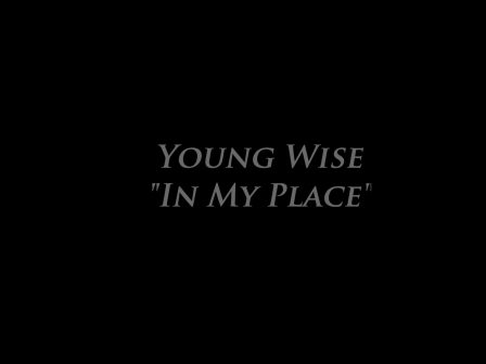 Young Wise- In My Place