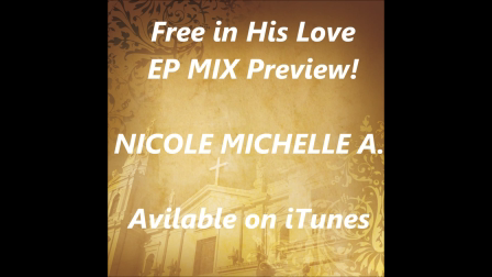 Free in His Love EP Preview