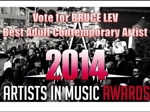 Bruce Lev - Artists In Music Awards (Vote for Bruce Lev)