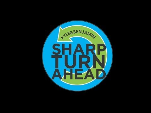 "Introducing ""Sharp Turn Ahead"" (Sizzle Video)"