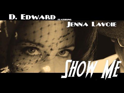 Show Me (feat. Jenna Lavoie)