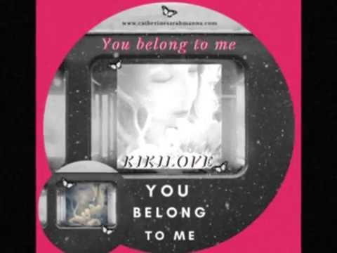 You belong to me Trailer Kiki Love