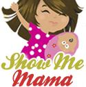 Show Me MaMa