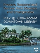 Prepare, Respond and Recover from Disasters and Emergencies