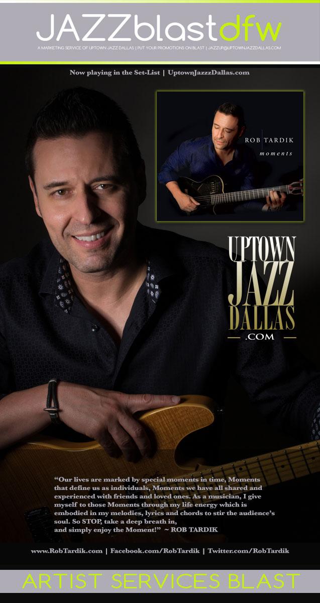 JazzblastDFW: Introducing Rob Tardik