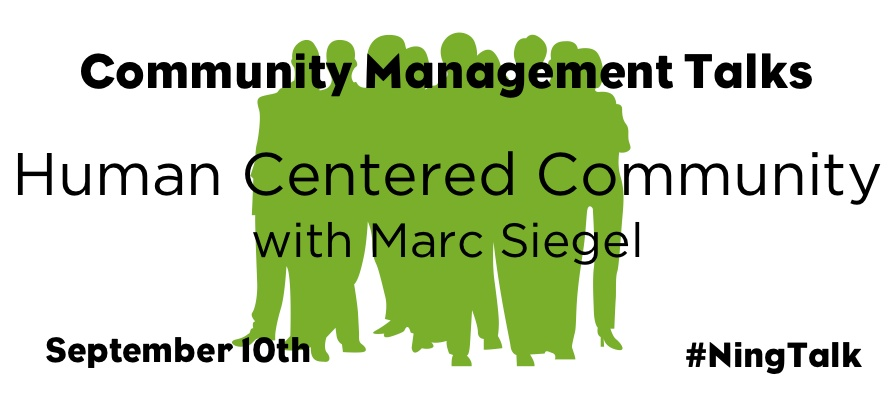 Upcoming Webinar - Human Centered Community
