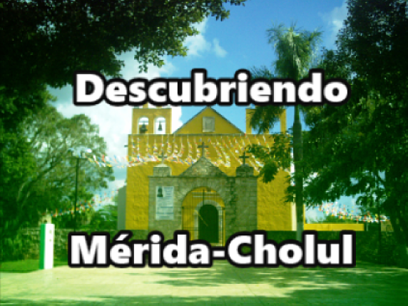 Descubriendo Yucatán: Mérida - Cholul