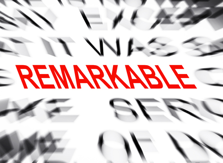 Achieving the Remarkable