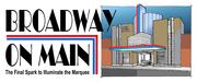 Broadway on Main - Illuminate the Marquee