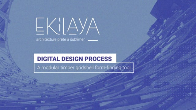 Ekilaya - Gridshell digital design process