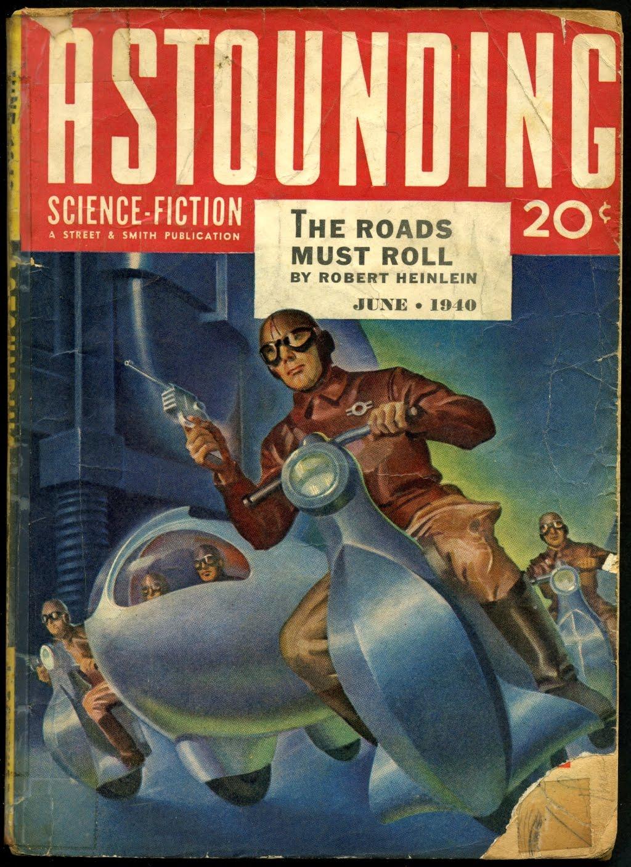 The Roads Must Roll by Robert Heinlein
