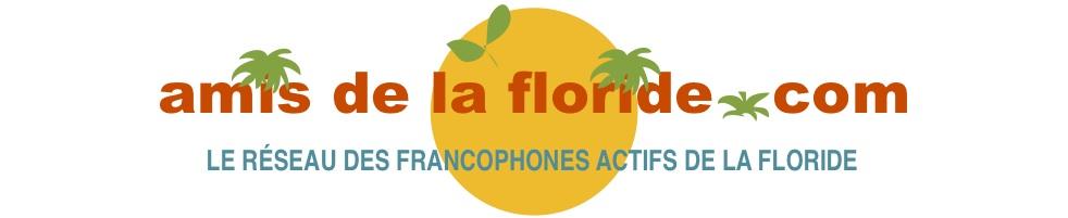AMIS DE LA FLORIDE . COM