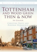 Book Launch: Tottenham and Wood Green: Then and Now