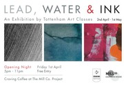 'Lead Water & Ink' Art Exhibition