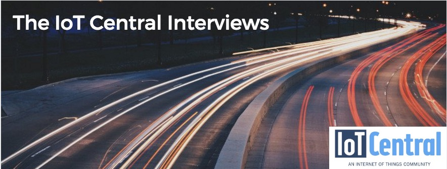 The IoT Central Interviews