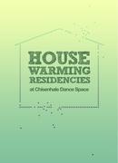 House Warming Residencies