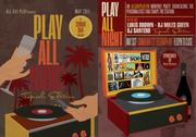 AllDayPlay.FM presents...Play All Night : Tropicali Edition