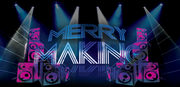 Merry Making :: Friday June 10th