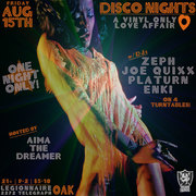 DISCO NIGHTS | A vinyl only 4-turntable affair w/the OAKLAND FADERS & host AIMA THE DREAMER | 08/15/14