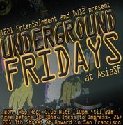 Underground Fridays @ Asia SF: DJ 12's Birthday Celebration