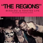 """""""THE REGIONS""""  - Presented by Mixologi & Toasted Life"""