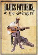Blues Fathers & the Swingers