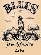 Jam difuSiOn @Blues