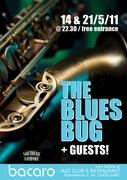 Blues Bug + Guests
