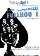 FULL HOUZE LIVE @ SILVER DOLLAR