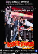 THE BOOGIE SINNERS Saturday throwdown at the ''AMERICAN BURGER''