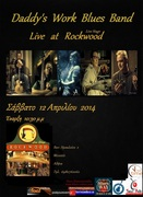 Daddy's Work Blues Band @ Rockwood Live Stage