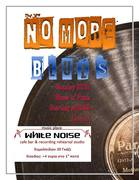 No More Blues Live@White Noise