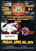 Shady Roots & Manic Mechanic @ Route 32